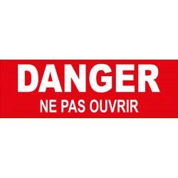 "Adhésif ""danger ne pas ouvrir"""