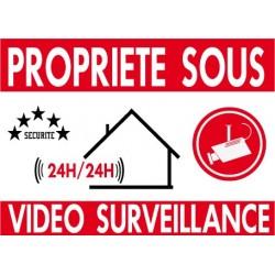 Proprièté sous vidéo surveillance 300X200mm
