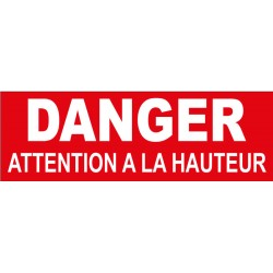 Adhésif danger attention à la hauteur